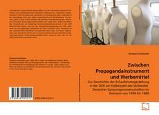 Обложка Zwischen Propagandainstrument und Werbemittel