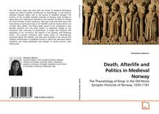 Death, Afterlife and Politics in Medieval Norway kitap kapağı