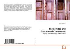 Parmenides and Educational Curriculums kitap kapağı