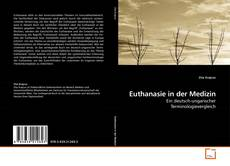 Bookcover of Euthanasie in der Medizin