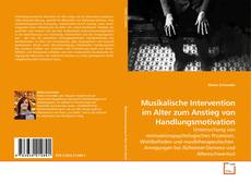 Capa do livro de Musikalische Intervention im Alter zum Anstieg von Handlungsmotivation