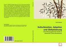 Couverture de Kulturkreation, Adaption und Globalisierung