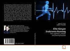 Bookcover of Elite Kenyan Endurance Running