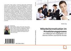 Bookcover of Mitarbeitermotivation im Privatisierungsprozess