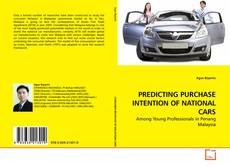 Bookcover of PREDICTING PURCHASE INTENTION OF NATIONAL CARS