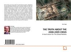 Buchcover von THE TRUTH ABOUT THE 2008-2009 CRISIS