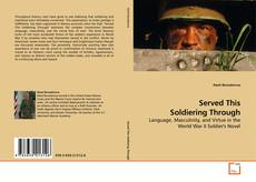 Bookcover of Served This Soldiering Through