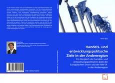 Bookcover of Handels- und entwicklungspolitische Ziele in der Andenregion