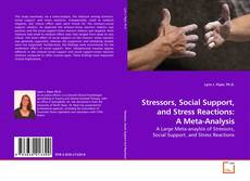 Bookcover of Stressors, Social Support, and Stress Reactions: A Meta-Analysis
