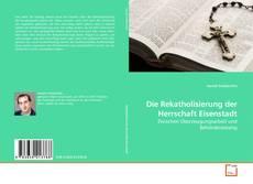 Copertina di Die Rekatholisierung der Herrschaft Eisenstadt