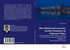 Bookcover of Fiber Reinforced Concrete, Surface Treatment of Polymeric Fibers
