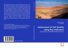 Buchcover von Assessment of Soil Quality using Key Indicators
