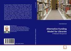 Обложка Alternative Funding Model for Libraries