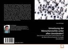 Buchcover von Umsetzung der Menschenrechte unter allen Umständen?