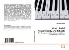 Bookcover of Music, Social Responsibility and Schools