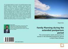 Bookcover of Family Planning during the extended postpartum period