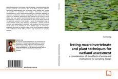 Обложка Testing macroinvertebrate and plant techniques for wetland assessment