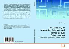 Copertina di The Discovery of Interacting Episodes and Temporal Rule Determination