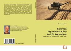 Borítókép a  Common Agricultural Policy and EU Agriculture - hoz