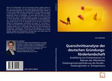 Bookcover of Querschnittsanalyse der deutschen Gründungsförderlandschaft