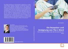 Bookcover of Die Rezeption und Aneignung von The L Word