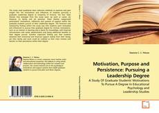 Buchcover von Motivation, Purpose and Persistence: Pursuing a Leadership Degree