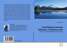 Couverture de Investigating Sewage Pollution in Watercourses