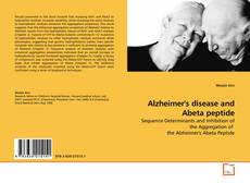 Couverture de Alzheimer's disease and Abeta peptide