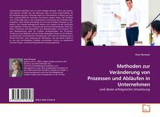 Borítókép a  Methoden zur Veränderung von Prozessen und Abläufen in Unternehmen - hoz