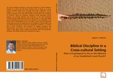 Bookcover of Biblical Discipline in a Cross-cultural Setting