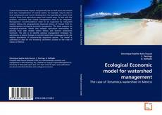 Bookcover of Ecological Economic model for watershed management