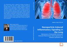 Capa do livro de Nanoparticle Induced Inflammatory Signaling in the Lung