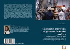 Buchcover von Skin health promotion program for industrial workers