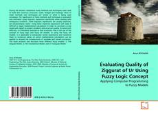 Copertina di Evaluating Quality of Ziggurat of Ur Using Fuzzy Logic Concept