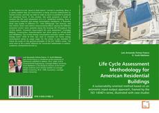 Bookcover of Life Cycle Assessment Methodology for American Residential Buildings