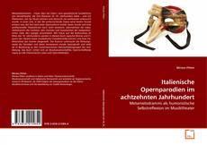 Bookcover of Italienische Opernparodien im achtzehnten Jahrhundert