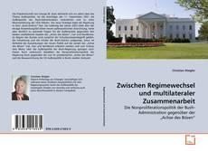 Buchcover von Zwischen Regimewechsel und multilateraler Zusammenarbeit