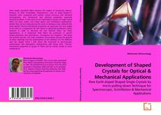 Bookcover of Development of Shaped Crystals for Optical