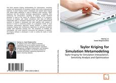 Bookcover of Taylor Kriging for Simulation Metamodeling
