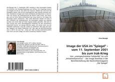 """Bookcover of Image der USA im """"Spiegel"""" - vom 11. September 2001 bis zum Irak-Krieg"""