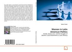 Bookcover of Women in Latin American Politics