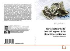 Wirtschaftlichkeits-beurteilung von Soft-Benefit-Investitionen kitap kapağı