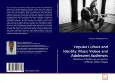 Copertina di Popular Culture and Identity: Music Videos and Adolescent Audiences