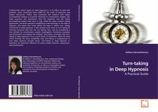 Bookcover of Turn-taking in Deep Hypnosis