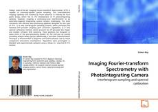 Imaging Fourier-transform Spectrometry with Photointegrating Camera的封面
