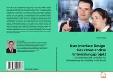 Portada del libro de User Interface Design  Das etwas andere Entwicklungsprojekt