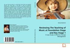 Reviewing The Teaching of Music at Foundation Stage and Key Stage 1 kitap kapağı