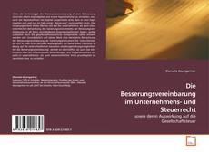 Capa do livro de Die Besserungsvereinbarung im Unternehmens- und Steuerrecht