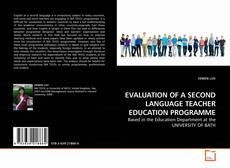 Copertina di EVALUATION OF A SECOND LANGUAGE TEACHER EDUCATION PROGRAMME