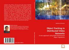 Bookcover of Object Tracking in Distributed Video Networks